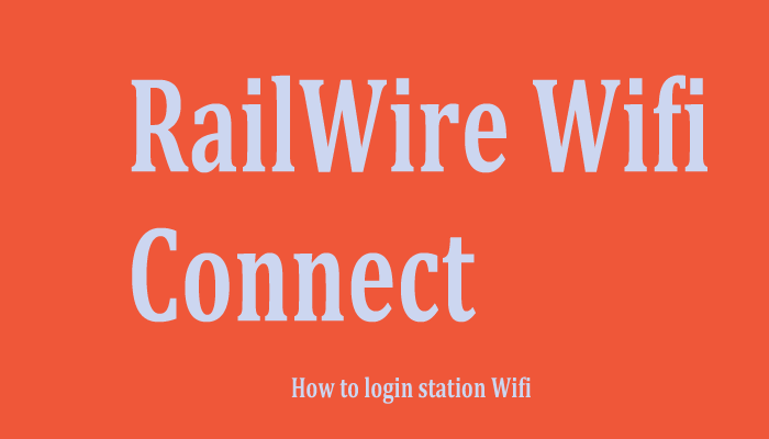 Railwire Wifi Login: Step by Step Guide to Connect